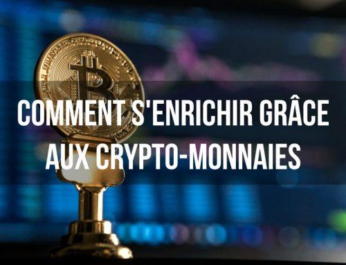 Comment s'enrichir grâce aux crypto-monnaies